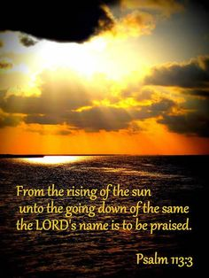 Psalm 113:3 - Scripture Inspired image quotes