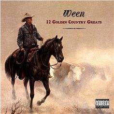 Ween 12 Golden Country Greats Release Date: 16/07/1996