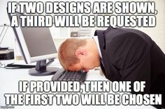 Graphic designer memes - Same goes for recruiters and presenting candidates!