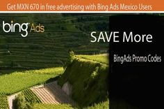 Get MXN 670 in Free Advertising with BingAds Mexico Users. Here is available different offer for different country and city wise so you can select the BingAds Promo Codes offer according your city and country that is suitable for you. you can visit here about to know more.