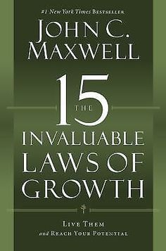The 15 Invaluable Laws of Growth : Live Them and Reach Your Potential by John C. 1599953668 | eBay