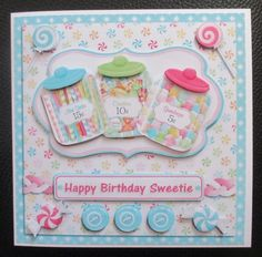 Happy Birthday Sweetie  Sweetheart  Girl by Davina Rundle