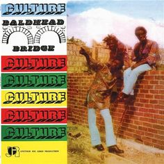Culture - Baldhead Bridge on LP