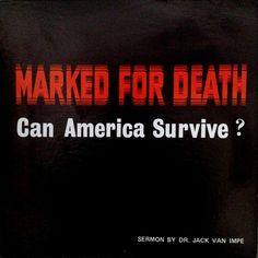 """Dr. Jack Van Impe """"Marked For Death: Can America Survive?"""" 1969 Record B..."""