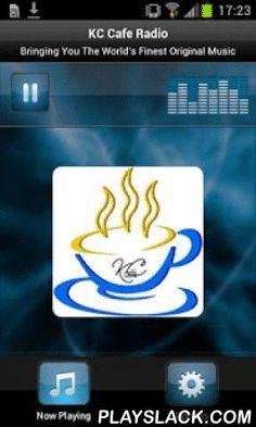 KC Cafe Radio  Android App - playslack.com , KC Cafe Radio plays the World's Finest Original Music 24 hours a day. We feature a wide variety of music from Americana, Folk and Singer/Songwriters, to County, Blues, Jazz, Rock and more, with new music added monthly. Visit kccaferadio.com to discover new music and make your requests!