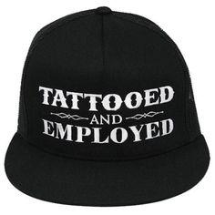 Black Snapback Baseball Cap Trucker Hat Tattooed and Employed by Steadfast  Brand  SteadfastBrand  TruckerSnapbackCap 30449921a4f
