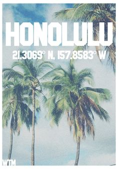 21.3069 N, 157.8583 W #aloha