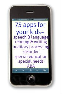 great list of apps for kids, rec by OT and SLP-good stuff even if your child doesn't have special needs