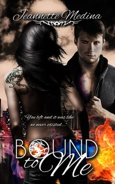 Bound to me by Jeannette Medina