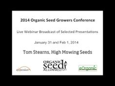 2014 Organic Seed Growers Association Conference - Webinars