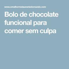 Bolo de chocolate funcional para comer sem culpa