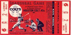 Houston Colt 45's inaugural game ticket - Teke was there for this and so was my Mom.