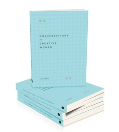 Conversations with Creative Women - a book by Tess McCabe of the Creative Women's Circle