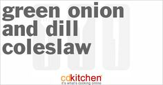 Green Onion And Dill Coleslaw from CDKitchen.com