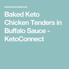 Baked Keto Chicken Tenders in Buffalo Sauce - KetoConnect