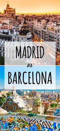 Should You Go To Barcelona Or Madrid? | TravelGeekery