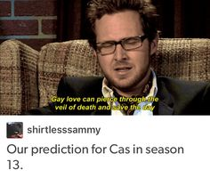 Yes. Destiel. | It's happened already beck in seasons 6 and 7