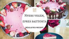 Nyers vegán, epres sajttorta recept Paleo, The Creator, Birthday Cake, Vegan, Fitt, Desserts, Youtube, Tailgate Desserts, Deserts