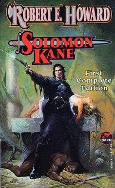 Solomon Kane (1995)  (A book in the Solomon Kane series)  A novel by Robert E Howard