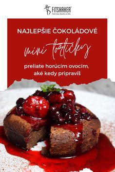 Tieto mini koláčiky i môžete pripraviť napr. na oslavu Valentína, alebo, keď si budete chcieť pripraviť romantický večer. Desserts, Food, Tailgate Desserts, Deserts, Essen, Postres, Meals, Dessert, Yemek