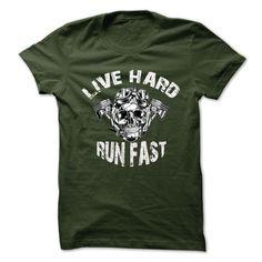 (Tshirt Most Choose) Live hard run fast Teeshirt this month Hoodies Tees Shirts