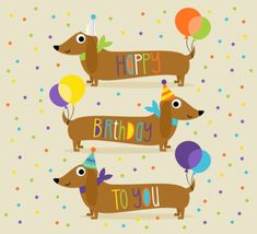 This cute dachshund, wiener dog is here to wish someone special a very happy birthday. Free online Happy Birthday Wiener Dog ecards on Birthday Happy Birthday Dachshund, Happy Belated Birthday, Happy Birthday Images, Happy Birthday Greetings, Dog Birthday, Birthday Pictures For Facebook, Birthday Quotes, Happy Birthday Illustration, Cumpleaños Diy