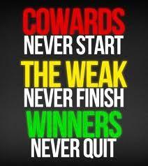 ARE YOU A Coward, Weak or A WINNER??????????????????????