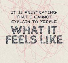 How do you explain what a chronic illness feels like? Fibromyalgia, M.E. & Chronic Fatigue Syndrome, Lyme Disease.