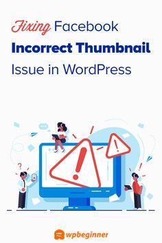 How to Fix Facebook Incorrect Thumbnail Issue in WordPress Branding, Wordpress, Web Design, Facebook, Learning, Blogging, Tutorials, Artist, Brand Management