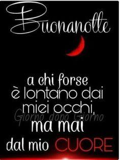 Good Night Wishes, Good Morning Good Night, Italian Life, Just Smile, Hello Beautiful, Good Mood, Slogan, Nostalgia, Encouragement