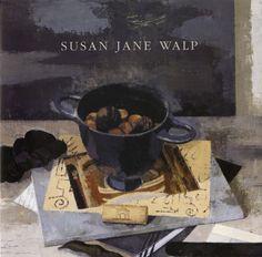 Susan Jane Walp: Tibor de Nagy Gallery (2007)