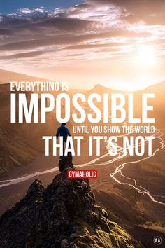 gymaaholic: Everything is impossible, until you show the world that IT'S NOT ! http://www.gymaholic.co