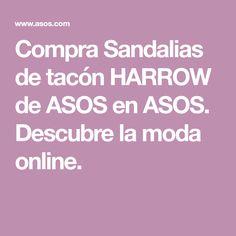 Compra Sandalias de tacón HARROW de ASOS en ASOS. Descubre la moda online.