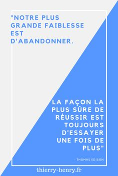 Très belle citation de Thomas Edison - www.thierry-henry.fr   #citation #entreprenariat #immobilier #développement personnel #business #affiliation