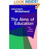 The Aims of Education and Other Essays by Alfred North Whitehead