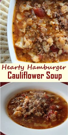 Hearty Hamburger Cauliflower Soup #souprecipes