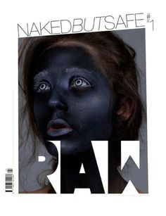 Naked But Safe Magazine F/W 11 Cover by Stratis (NakedButSafe Magazine)