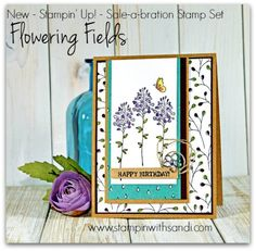 Stampin Up Flowering Fields Sale-a-Bration Stamp Set, card by Sandi @ www.stampinwithsandi.com