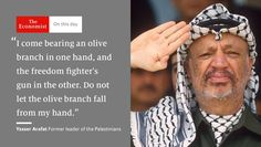 The Economist @TheEconomist  2m2 minutes ago Yasser Arafat, dogged and iconic leader of the Palestinians, was born #onthisday 1929 http://econ.st/2bfn11R   24 August 2016