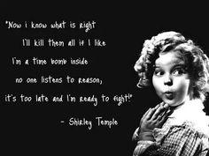 R.I.P Shirley Temple.