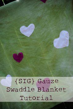 SIGnature Creations: Gauze Swaddle Blanket Tutorial