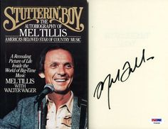"MEL TILLIS Hand Signed Autobiography: ""Stutterin' Boy"" - PSA/DNA - UACC RD#289 in Collectibles, Autographs, Music 