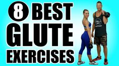 8 Glutes Exercises To Build A Better Booty! | Best Glute Exercises Tutorial