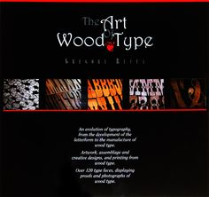 The art of wood type - Typostrate Typography Books, Types Of Wood, Photo Studio, Creative Design, Ads, Lettering, Writing, Silk, Business
