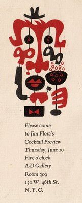 I am crazy for this invitation to his 1943 opening at A-D Gallery by artist Jim Flora (1914-1998). via Jim Flora blog