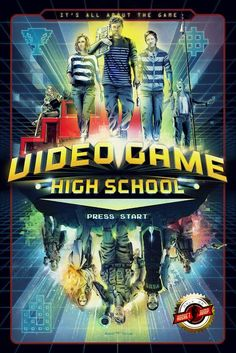Video Game High School Season 1 Poster. This is the BEST webseries I've seen yet. no joke. Watch it if you haven't already.