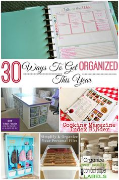 30 ways to get organized this year. Ideas for the home and organizing craft supplies.