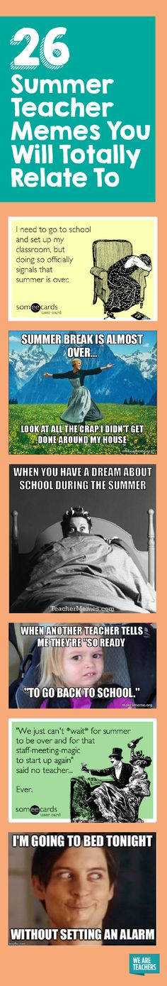 These 26 Summer Teacher Memes Make Us Feel Seen Teacher summer has highs and lows, you miss your students, you need a break, you were going to do so much, you ended up lazing around. These memes nail it!<br> They're funny because they're true. So true. Teacher Humour, Teacher Posters, Teacher Memes, Education Quotes For Teachers, Teacher Tools, Quotes For Students, School Teacher, Teacher Stuff, Teacher Wish List