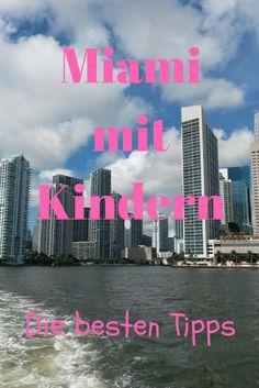 Was kann man mit Kindern in Miami unternehmen? Wir haben unsere besten Tipps für euch zusammengestellt.
