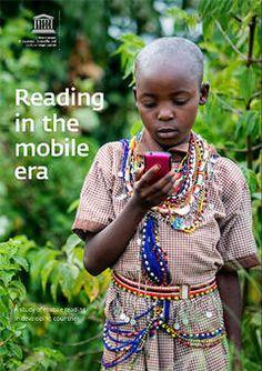 La Lectura en la Era Móvil: nuevo informe de la UNESCO | Organización de las Naciones Unidas para la Educación, la Ciencia y la Cultura